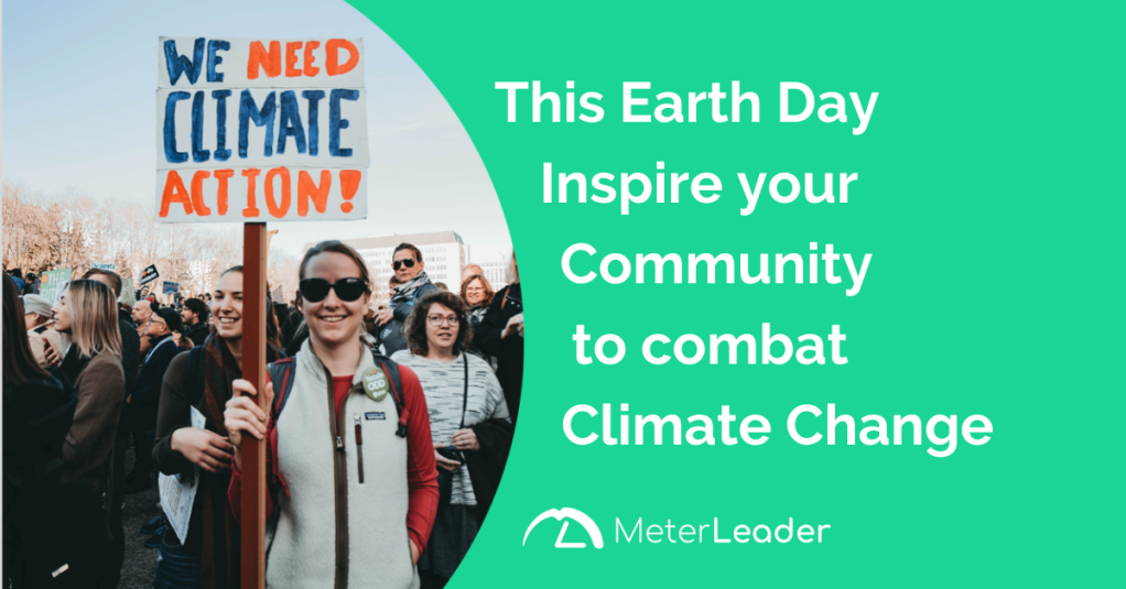 This Earth Day Inspire your Community to combat Climate Change